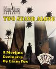 Two Stand Alone